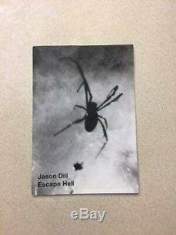 Jason Dill Escape Hell photo zine SOLD OUT & VERY RARE Fcking Awesome